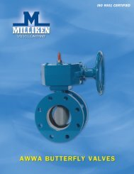 ISO 9001 CertIfIed - Milliken Valve Company