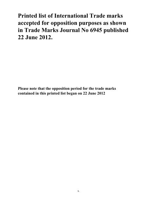 Printed list of International Trade marks accepted for opposition ...