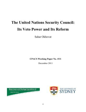 The United Nations Security Council: Its Veto Power and Its Reform
