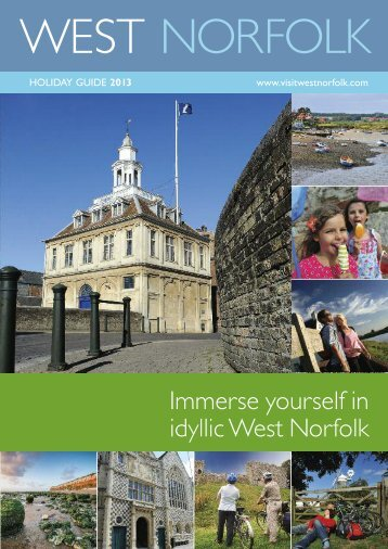 Immerse yourself in idyllic West Norfolk - Visit West Norfolk