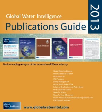 Download GWI's 2013 Publications Guide - Global Water Intelligence