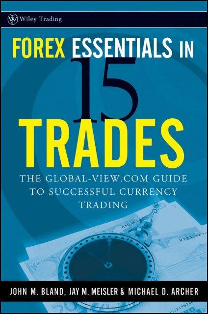 Essentials of Foreign Exchange Trading (Essentials Series)