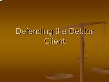 Defending the Debtor Client - Poverty Law Section