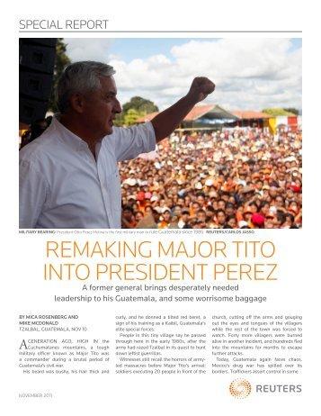 remaking major tito into president perez - Thomson Reuters
