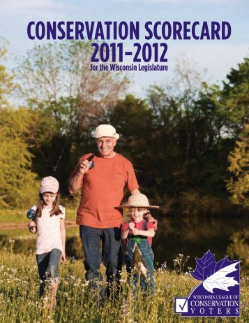 Conservation Scorecard 2011-2012 - Wisconsin League of ...