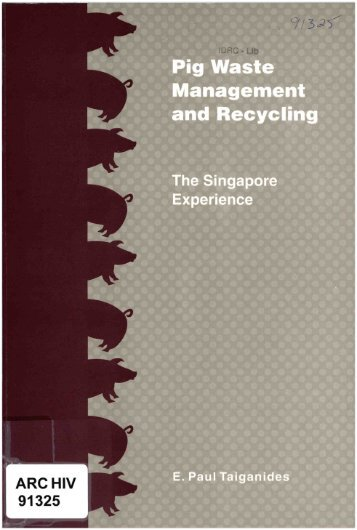 Pig Waste Management and Recycling - IDL-BNC @ IDRC ...