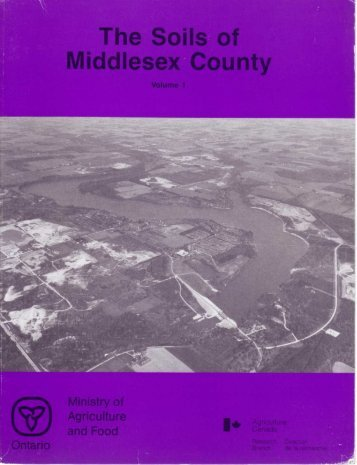 The Soils of Middlesex County - Agriculture et Agroalimentaire ...