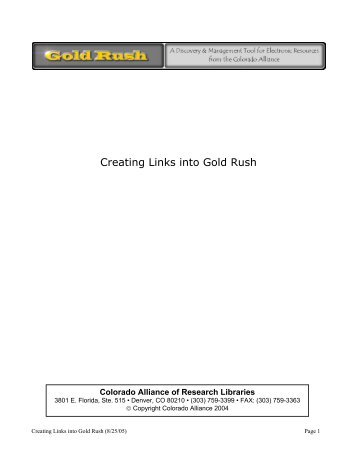 Creating Links into Gold Rush - Colorado Alliance of Research ...