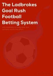The Ladbrokes Goal Rush Betting System - Football Betting Strategies