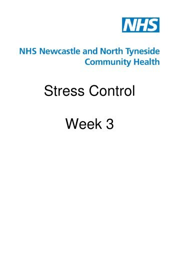 Stress Control Week 3 - Newcastle Psychological Services ...