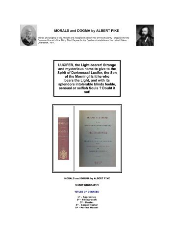 MORALS and DOGMA by ALBERT PIKE LUCIFER, the Light-bearer ...
