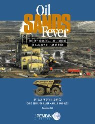 Oil Sands Fever: The Environmental - Pembina Institute