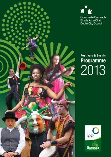 The Gathering Festivals and Events 2013 - Dublin City Council