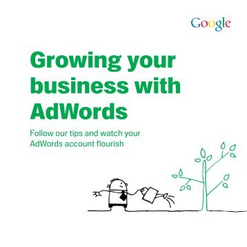Growing your business with AdWords - Google
