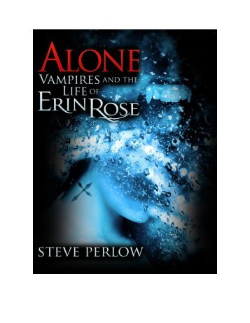 Alone - Vampires and the Life of Erin Rose