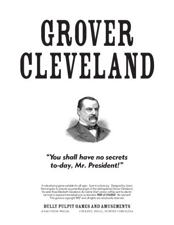 Grover Cleveland - Bully Pulpit Games