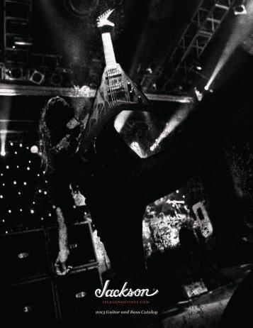 2013 Guitar and Bass Catalog - Jackson® Guitars