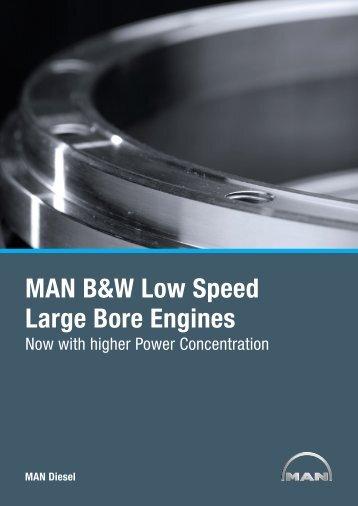 MAN B&W Low Speed Large Bore Engines - MAN Diesel & Turbo SE