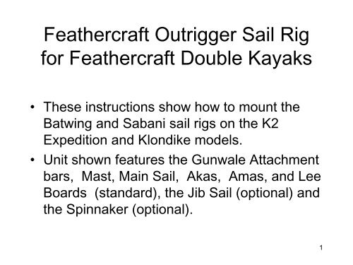 Feathercraft Outrigger Sail Rig for Feathercraft Kayaks