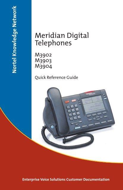 Meridian Digital Telephones M3902 M3903 M3904 Quick Reference ...