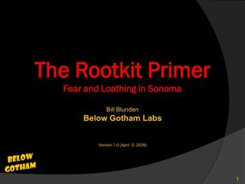 The Rootkit Primer - Below Gotham Labs