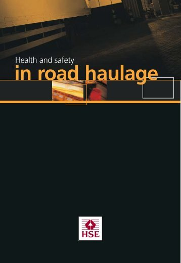 INDG379 - Health and safety in road haulage - HSE