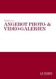 angebot photo- & video-galerien - Le Temps