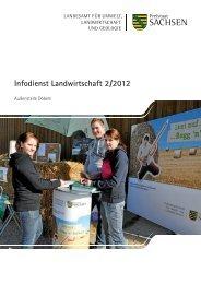 Infodienst Landwirtschaft 2/2012 - Sächsisches Staatsministerium ...