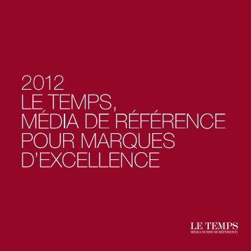 Télécharger la brochure 2012 - Le Temps