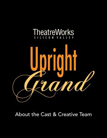 About the Cast & Creative Team - TheatreWorks