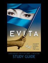 Study Guide EVITA - Arkansas Repertory Theatre