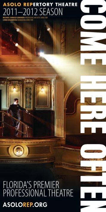 2011–2012 SEASON - Asolo Repertory Theatre