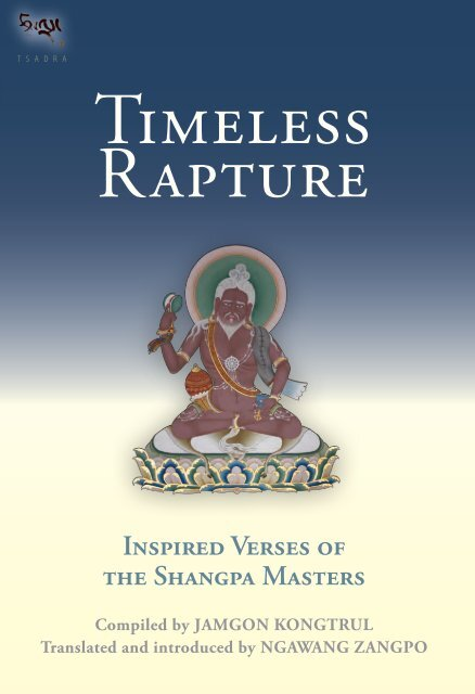 Timeless Rapture Inspired Verse from the Shangpa Masters