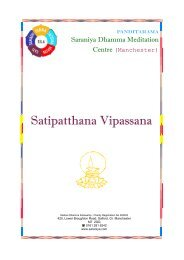 Satipatthana Vipassana - Saraniya Dhamma Meditation Centre