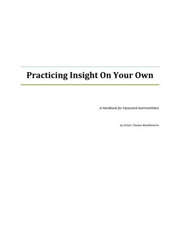 Practicing Insight On Your Own - Practical Meditation