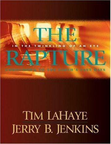 The Rapture: In the twinkling of an eye, countdown to the earth's last ...