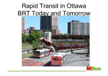 Rapid Transit in Ottawa BRT Today and Tomorrow - BHLS