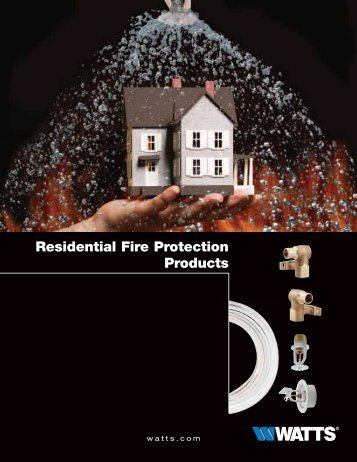 Residential Fire Protection Products - Watts Water Technologies, Inc.