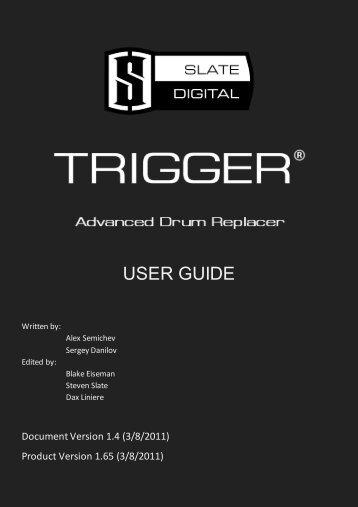 USER GUIDE - Slate Digital