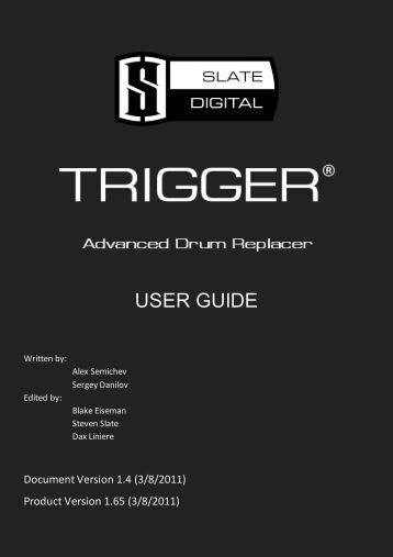 USER GUIDE - Slate Digital