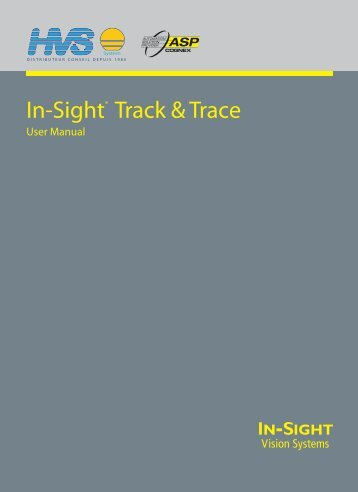 In-Sight Track & Trace User Manual - HVS System