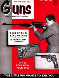 GUNS Magazine July 1957