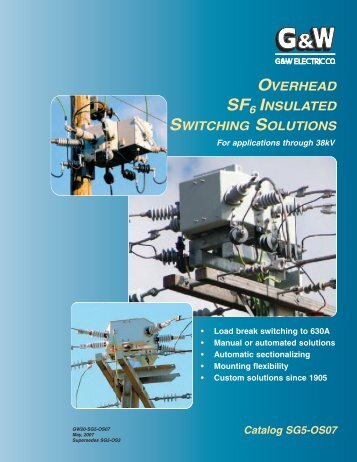 Overhead SF6 Insulated Switching Catalog - G&W Electric