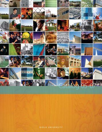Catalog 05-07 - Biola University