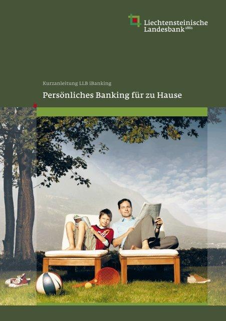 Kurzanleitung LLB iBanking - Liechtensteinische Landesbank