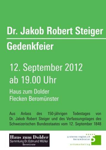 Dr. Jakob Robert Steiger Gedenkfeier - Haus zum Dolder