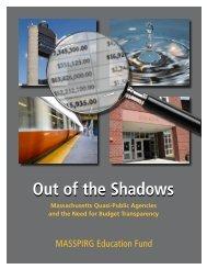 Out of the Shadows: Massachusetts Quasi-Public Agencies - US PIRG