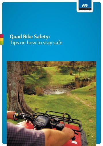 Quad Bike Safety: Tips on how to stay safe - Department of Labour