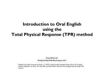 Introduction to Oral English using the Total Physical Response (TPR ...
