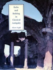 Fikret Yegül-Baths and Bathing in Classical Antiquity